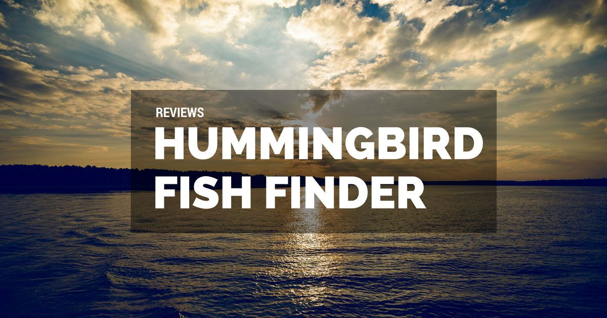 hummingbird fish finder reviews - the most amazing features, Fish Finder