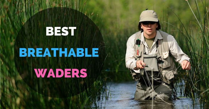 Best breathable waders best waders for fly fishing and for Best fly fishing waders