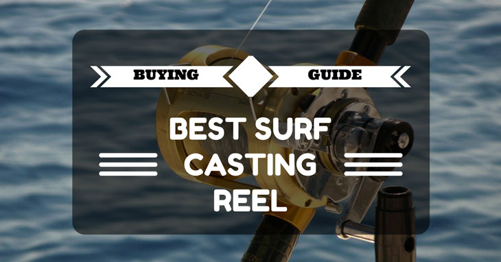 best surf casting reel