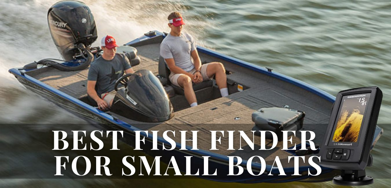 best fish finder for small boats